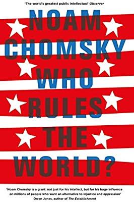 Büchertipp Machbarland.de: Noam Chomsky Who Rules The World?