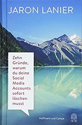 Büchertipp Machbarland.de: Jaron Lanier Amazon.de Zehn Gründe, warum du deine Social Media Accounts sofort löschen musst